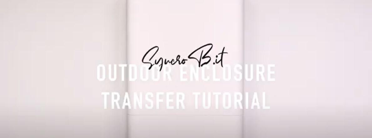 outdoor Enclosure Transfer Tutorial syncrobit